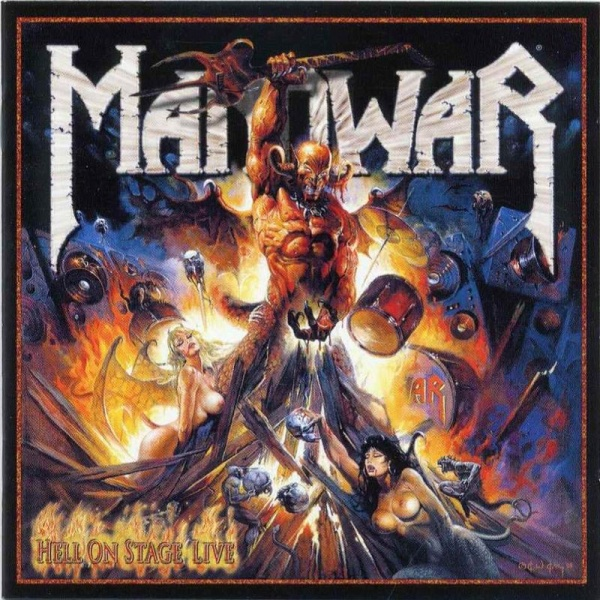 Manowar - Hell On Stage - Live