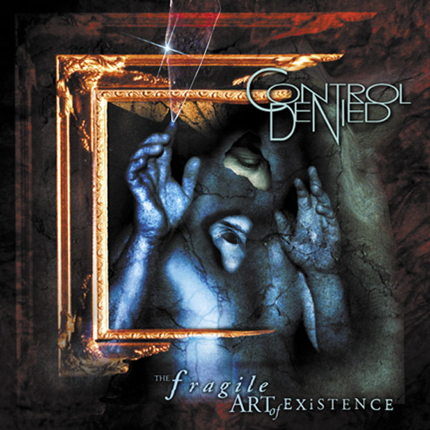 Control Denied, The Fragile Art of Existence CD Cover