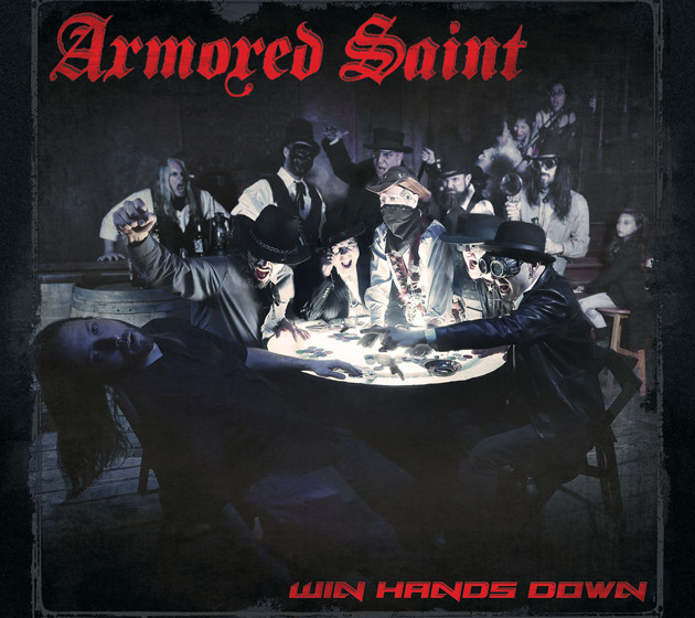 Armored Saint WIN HANDS DOWN