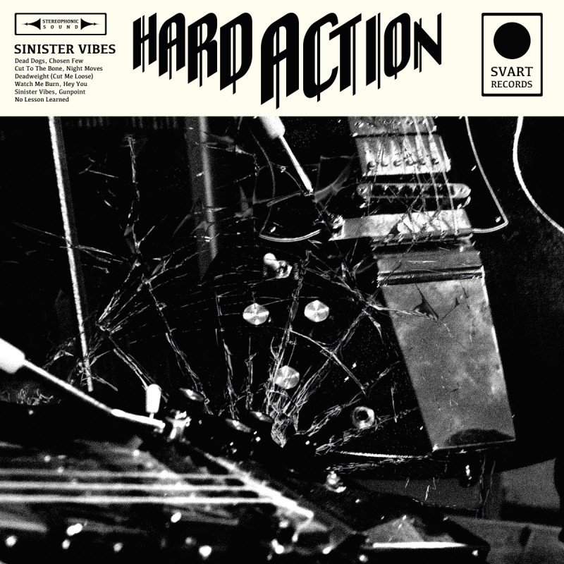 Hard Action SINISTER VIBES