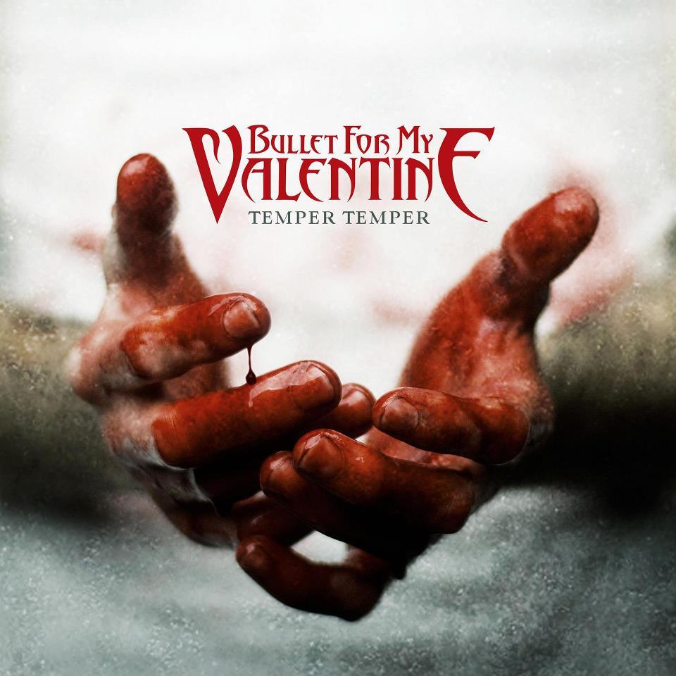 Bullet For My Valentine TEMPER TEMPER (2013)