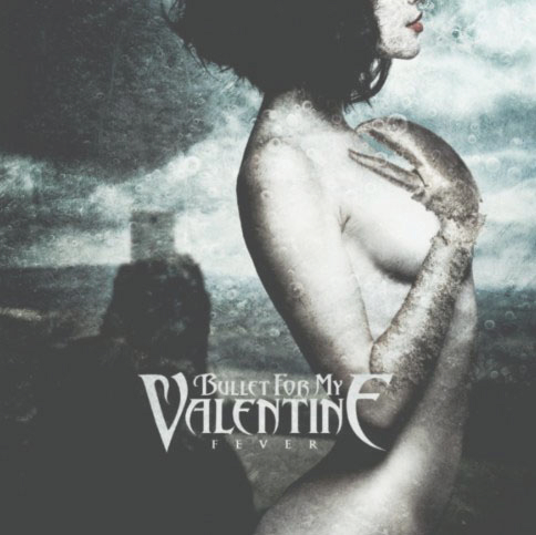 Bullet For My Valentine, Fever Cover