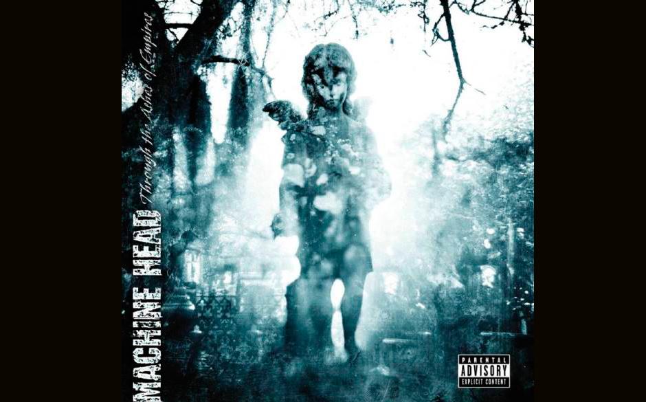Machine Head - Through The Ashes Of Empires