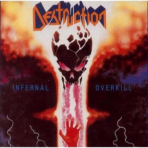 Destruction - Infernal Overkill