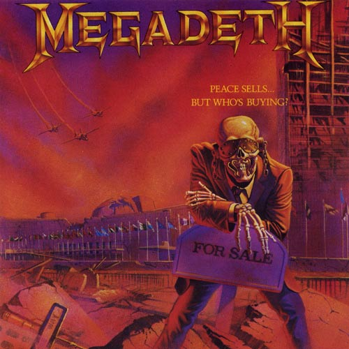 Megadeth - Peace Sells...But Who's Buying It