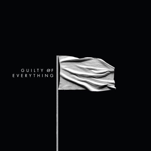 06. Nothing GUILTY OF EVERYTHING