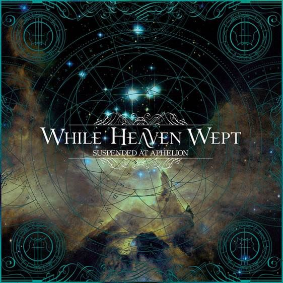06. While Heaven Wept SUSPENDED AT APHELION