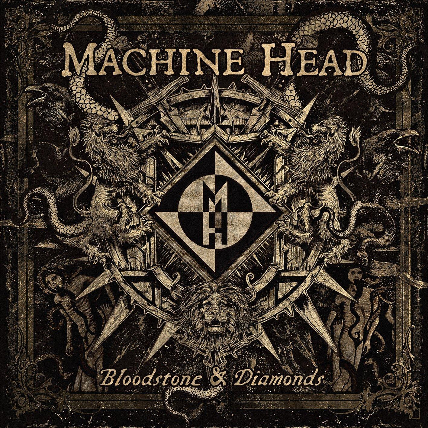 07. Machine Head BLOODSTONE & DIAMONDS 5,00