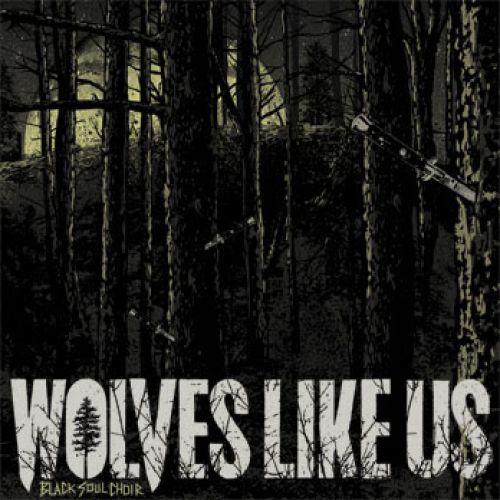 10. Wolves Like Us SOUL CHOIR