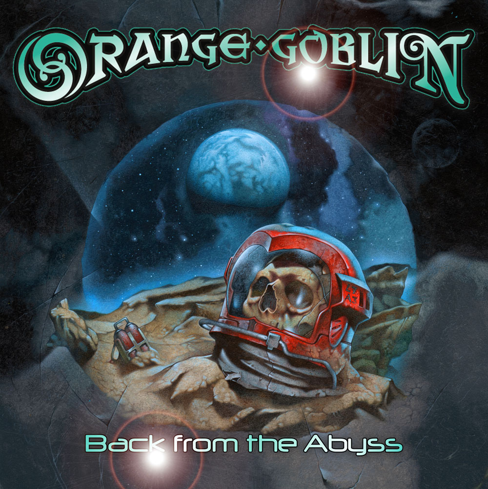 10. Orange Goblin BACK FROM THE ABYSS