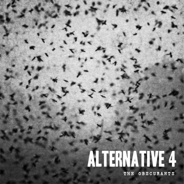 09. Alternative 4 THE OBSCURANTS