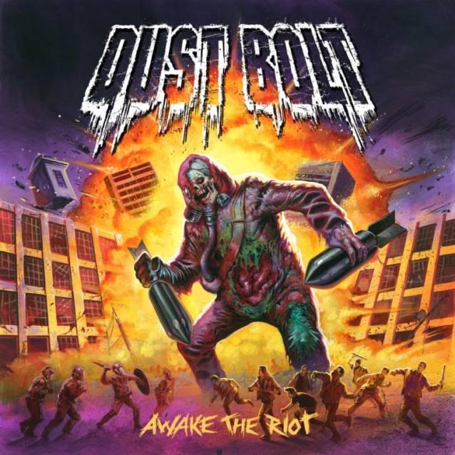 09. Dust Bolt AWAKE THE RIOT