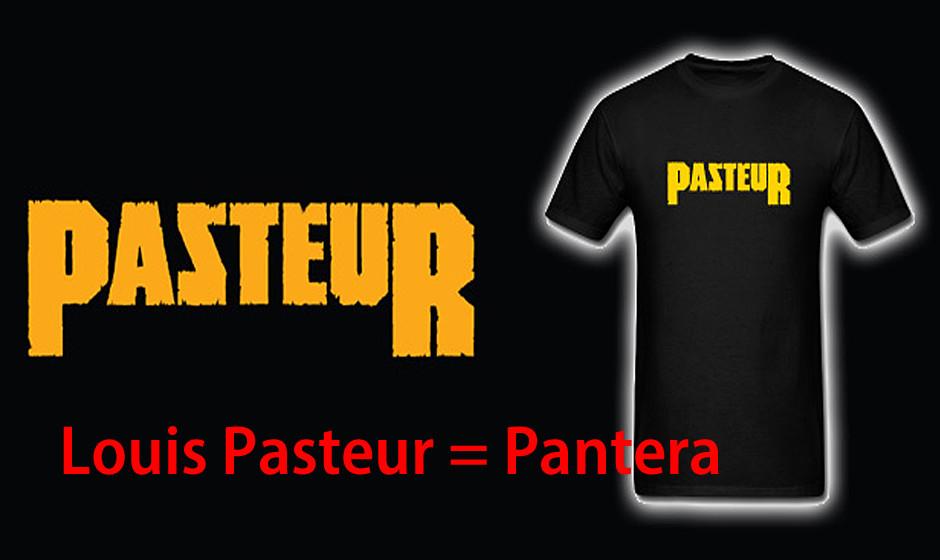 Louis Pasteur = Pantera