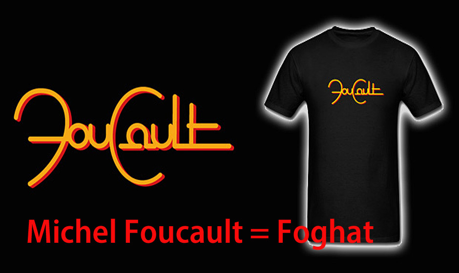 Michel Foucault = Foghat
