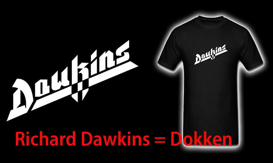 Richard Dawkins = Dokken