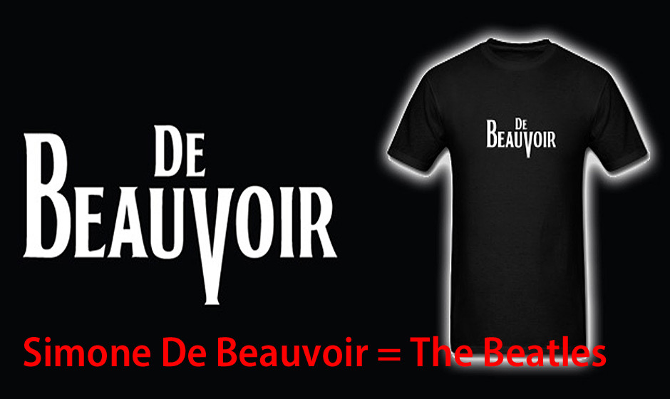 Simone De Beauvoir = The Beatles