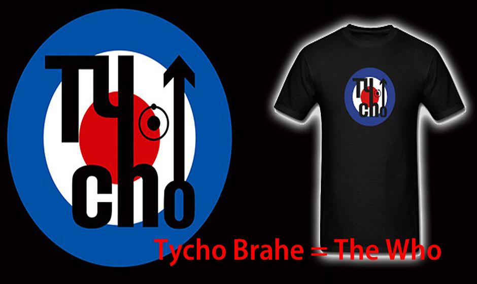 Tycho Brahe = The Who