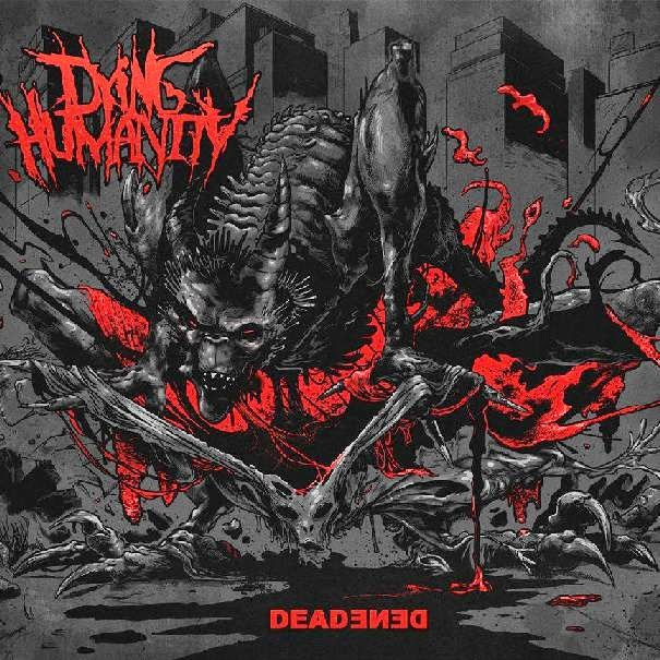 Dying Humanity - DEADEDEN