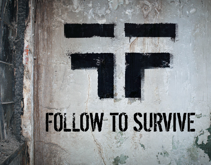 Lofft FOLLOW TO SURVIVE