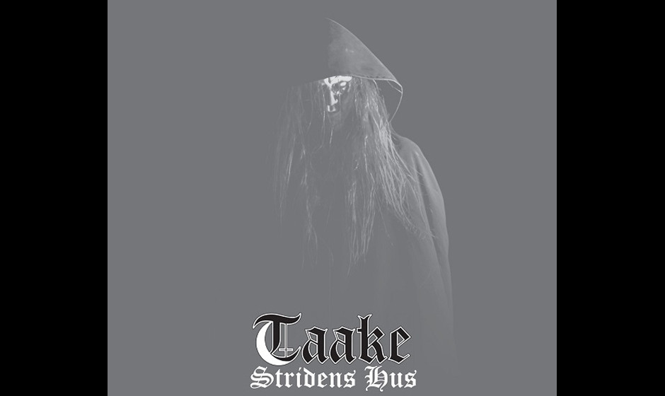 Taake STRIDENS HUS