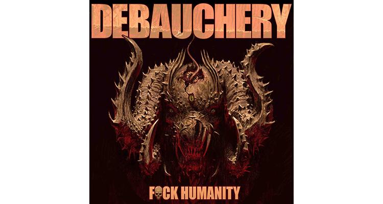 Debauchery FUCK HUMANITY