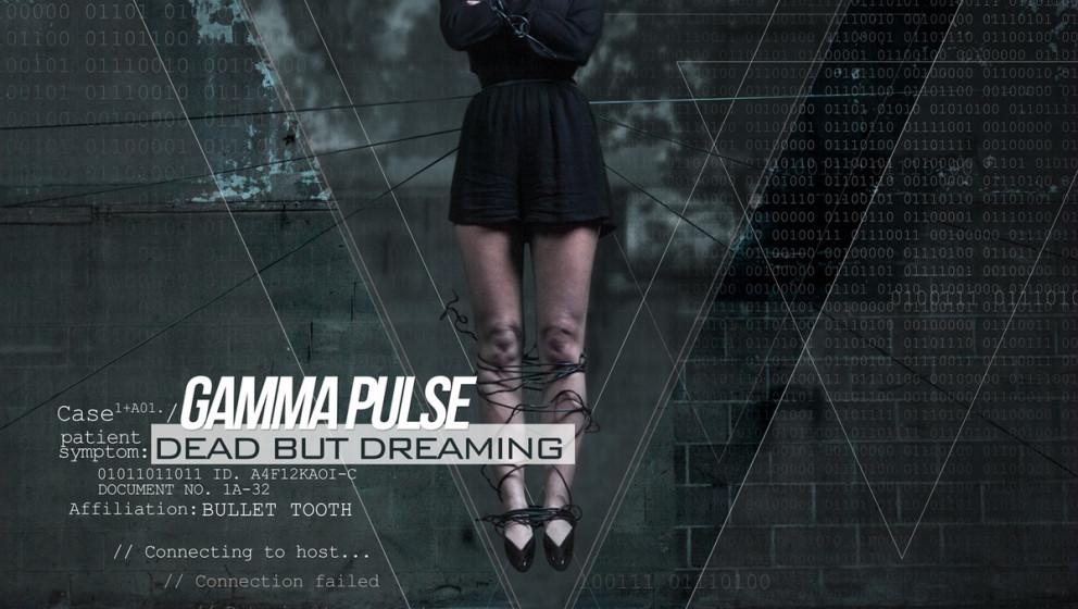 Gamma Pulse DEAD BUT DREAMING