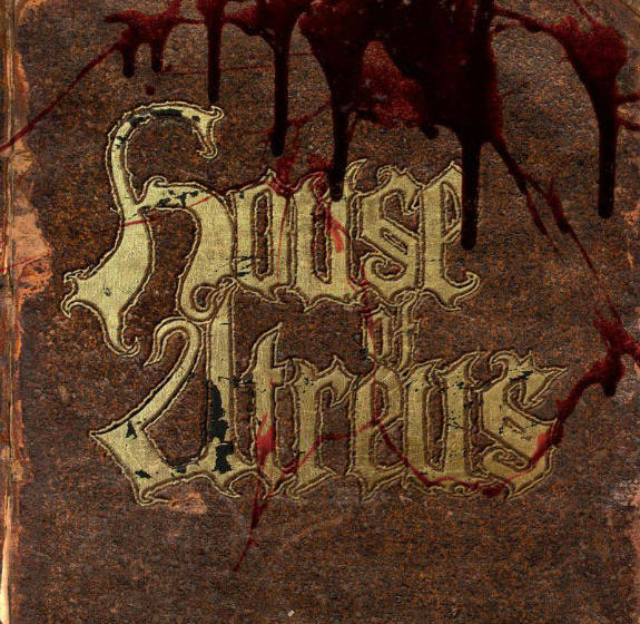 House Of Atreus THE SPEAR AND THE ICHOR THAT FOLLOWS