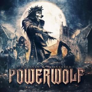 Powerwolf BLESSED&POSSESSED