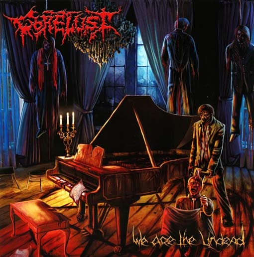 Gorelust WE ARE THE UNDEAD