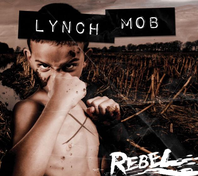 Lynch Mob REBEL