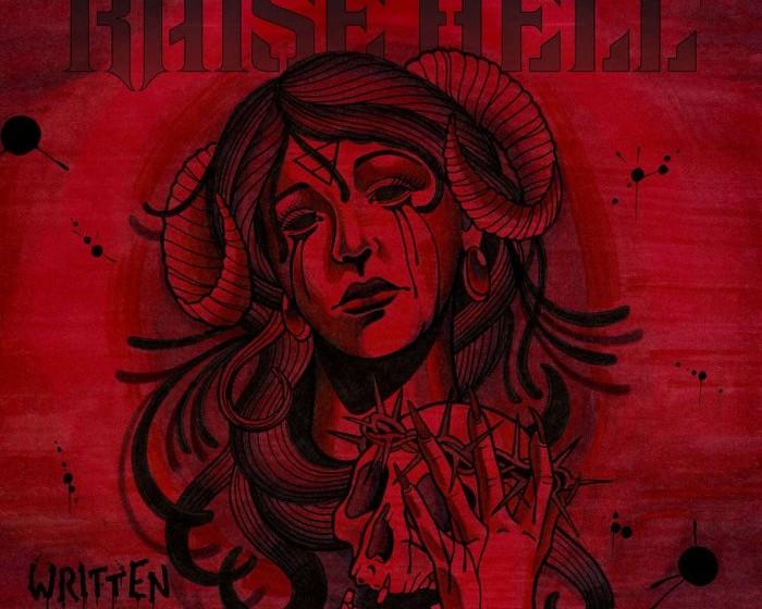 Raise Hell WRITTEN IN BLOOD