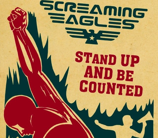 Screaming Eagles STAND UP AND BE COUNTED
