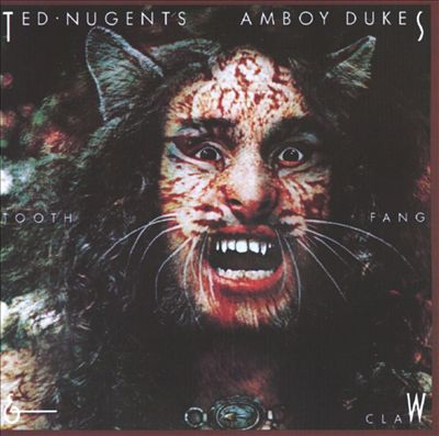 Ted Nugent's Amboy Dukes TOOTH, FANG & CLAW