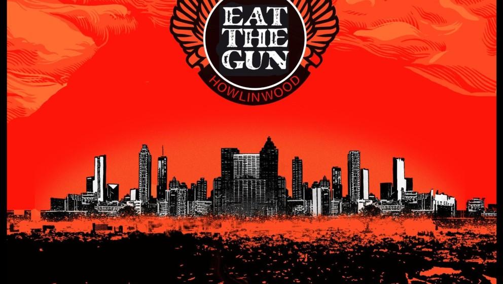 Eat The Gun HOWLINWOOD