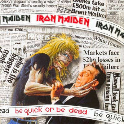 Iron Maiden BE QUICK OR BE DEAD (Single) 1992