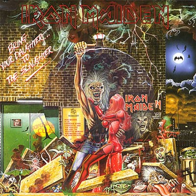 Iron Maiden BRING YOUR DAUGHTER TO THE SLAUGHTER (Single) 1990