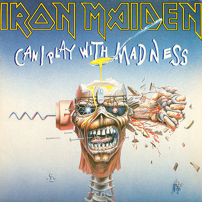 Iron Maiden CAN I PLAY WITH MADNESS (Single) 1988