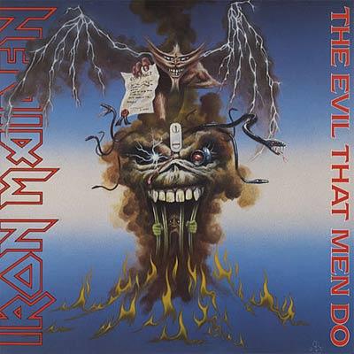 Iron Maiden THE EVIL THAT MEN DO (Single) 1988