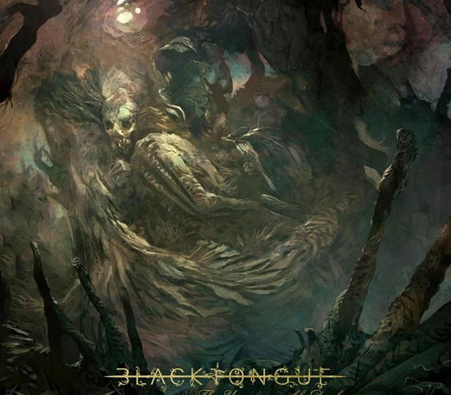 Black Tongue THE UNCONQUERABLE DARK
