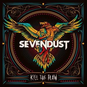 Sevendust KILL THE FLAW