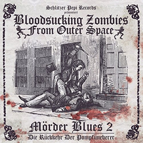 Bloodsucking Zombies from Outer Space MÖRDER BLUES 2
