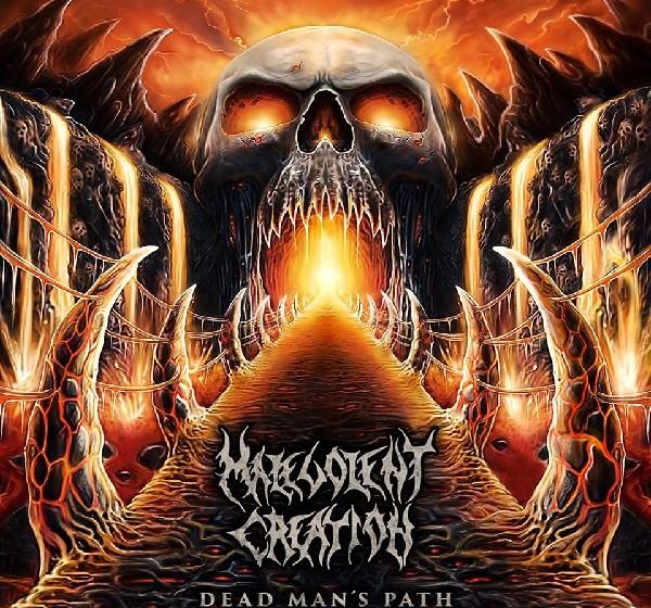 Malevolent Creation DEAD MAN'S PATH