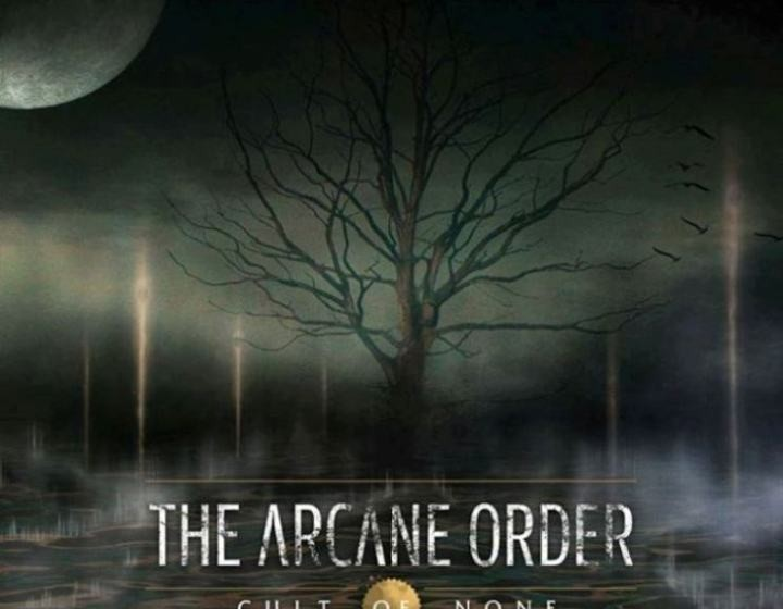 Arcane Order, The CULT OF NONE