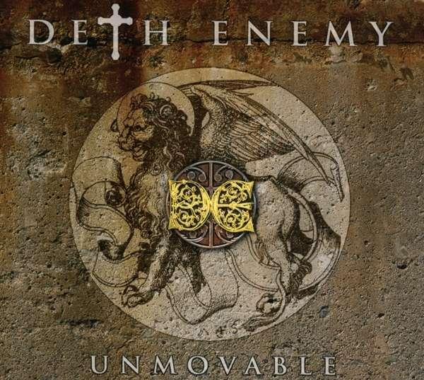 Deth Enemy UNMOVABLE