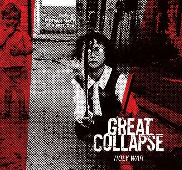 Great Collapse HOLY WAR
