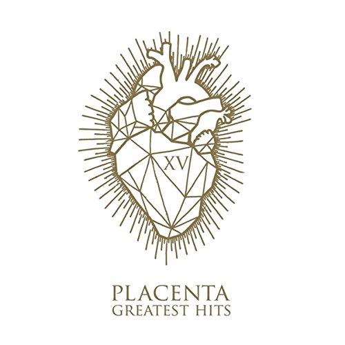 Placenta XV – GREATEST HITS