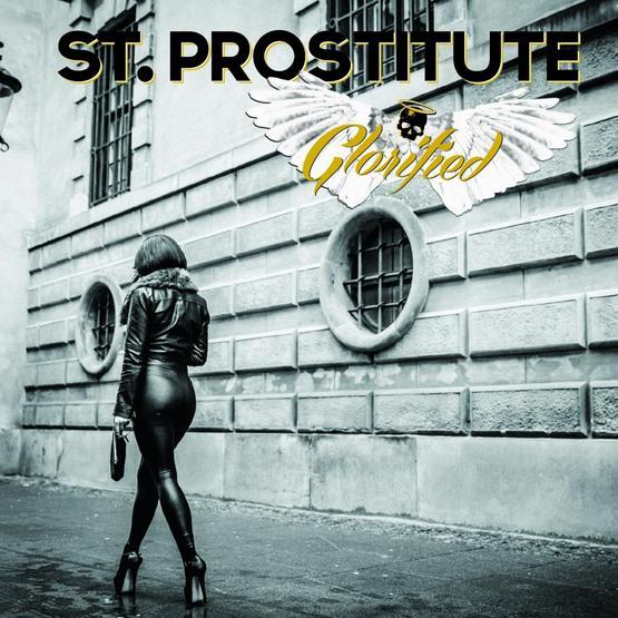 St. Prostitute GLORIFIED