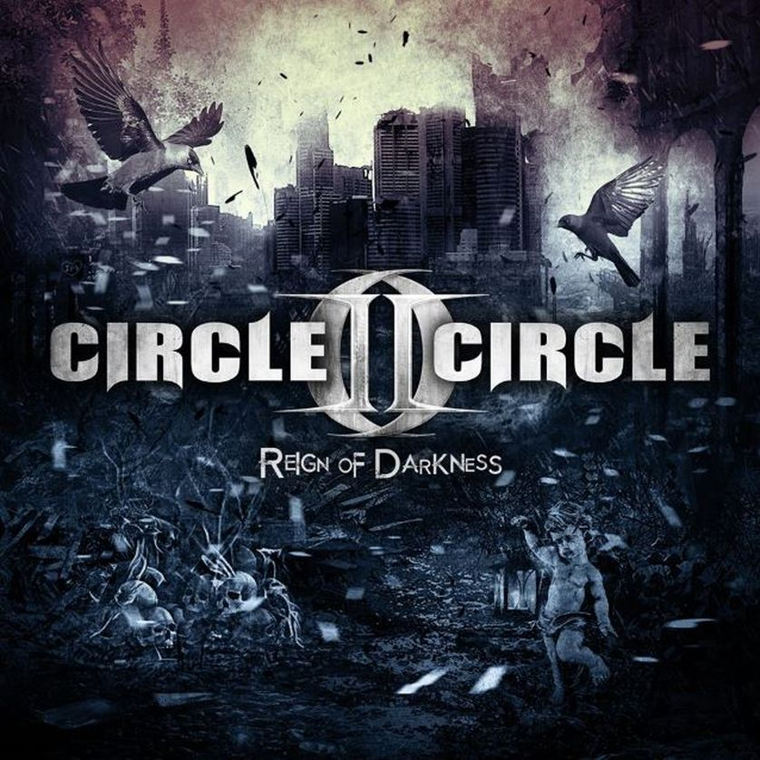 Circle II Circle REIGN OF DARKNESS