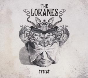 Loranes, The TRUST