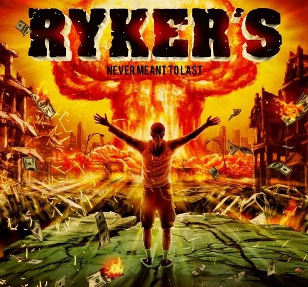 Ryker's NEVER MEANT TO LAST